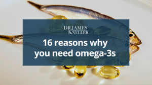 Why you need omega-3s and the benefits of fish oil